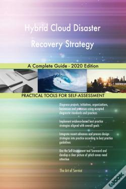 Wook.pt - Hybrid Cloud Disaster Recovery Strategy A Complete Guide - 2020 Edition