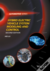 Hybrid Electric Vehicle System Modeling And Control