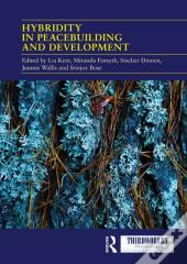 Hybridity In Peacebuilding And Development