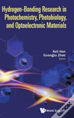 Hydrogen Bonding Research In Photochemistry, Photobiology, And Optoelectronic Materials