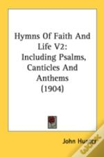 Hymns Of Faith And Life V2: Including Ps