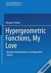 Hypergeometric Functions, My Love