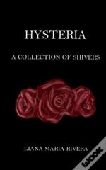 Hysteria: A Collection Of Shivers