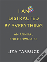 I Am Distracted By Everything