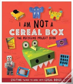 Wook.pt - I Am Not A Cereal Box: The Recycling Project Book