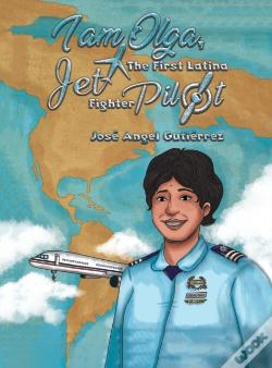 Wook.pt - I Am Olga The First Latina Jet Fighter P