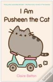 I Am Pusheen The Cat