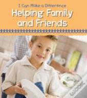 I Can Make A Difference: Helping Family And Friends