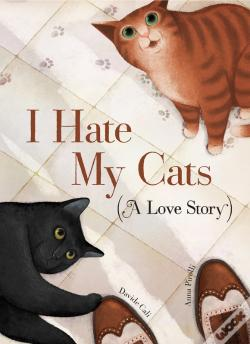 Wook.pt - I Hate My Cats (A Love Story)