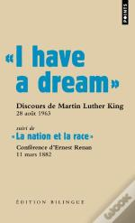 I Have A Dream ; La Nation Et La Race