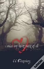 I Miss My Heart Most Of All