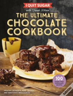 Wook.pt - I Quit Sugar The Ultimate Chocolate Cookbook