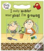 I Really Wonder What Plant I'M Growing