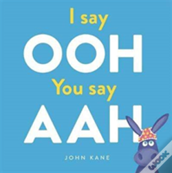 Wook.pt - I Say Ooh You Say Aah
