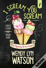 I Scream, You Scream