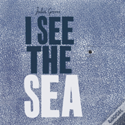 Wook.pt - I See The Sea