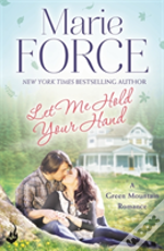 I Want To Hold Your Hand: Green Mountain Book 2