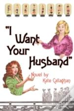 I Want Your Husband