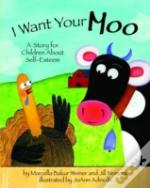 I Want Your Moo