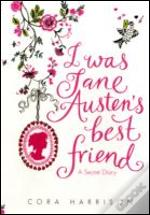 I Was Jane Austens Best Friend
