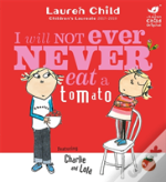 I Will not Ever Never Eat a Tomato