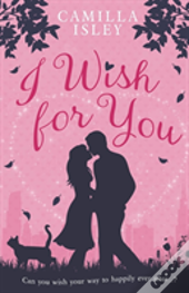 I Wish For You