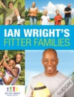 Ian Wright'S Fitter Families