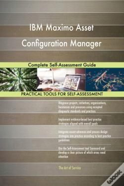 Wook.pt - Ibm Maximo Asset Configuration Manager Complete Self-Assessment Guide