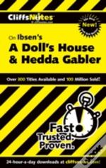 Ibsen'S 'A Doll'S House And 'Hedda Gabler'