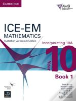 Ice-Em Mathematics Australian Curriculum Edition Year 10 Incorporating 10a Book 1