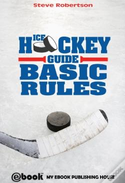 Wook.pt - Ice Hockey Guide - Basic Rules