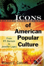 Icons Of American Popular Culture