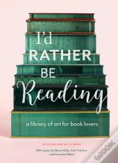 I'D Rather Be Reading