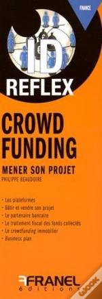 Id Reflex Crowdfunding Guide Du Financement Participatif