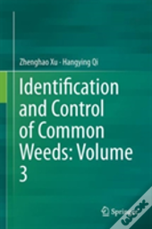 Identification And Control Of Common Weeds: Volume 3