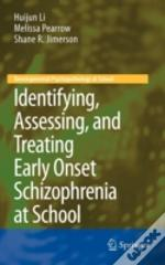 Identifying Assessing & Treating Early O