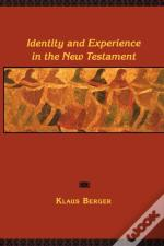 Identity And Experience In The New Testament