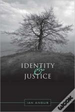Identity And Justice