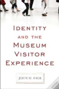Wook.pt - Identity And The Museum Visitor Experience