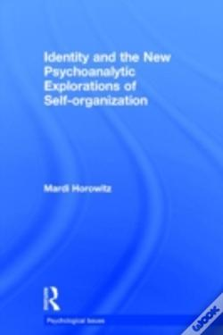 Wook.pt - Identity And The New Psychoanalytic Explorations Of Self-Organization