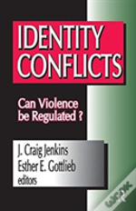 Identity Conflicts Can Violence Be