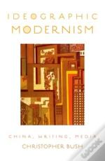 Ideographic Modernism