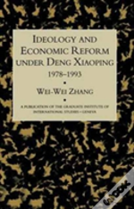 Ideology Econ Refor Under Deng
