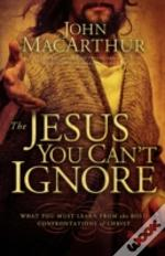 Ie: The Jesus You Can'T Ignore