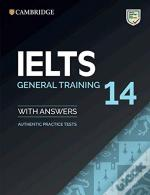 IELTS Practice Tests - IELTS 14 General Training Student's Book with Answers without Audio