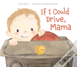 If I Could Drive Mama