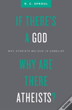 Wook.pt - If There'S A God Why Are There Atheists?