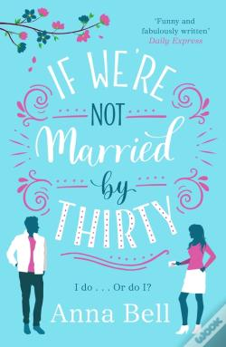 Wook.pt - If We'Re Not Married By Thirty