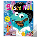 If Yiu Ever See A Disco Fish