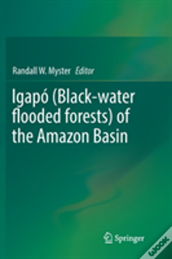 Wook.pt - Igapo (Black-Water Flooded Forests) Of The Amazon Basin